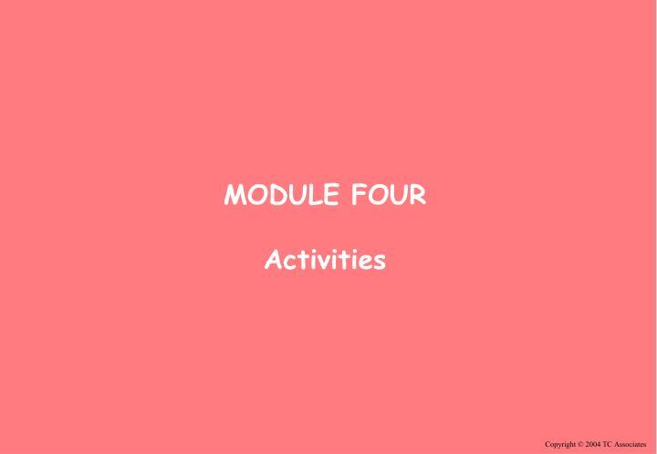 MODULE FOUR