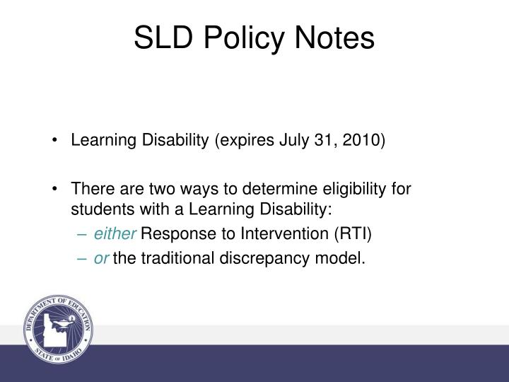 SLD Policy Notes