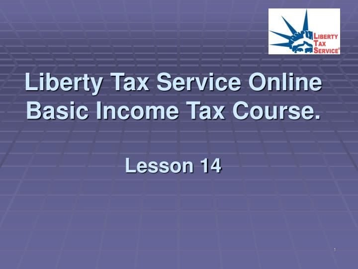 liberty tax service online basic income tax course lesson 14 n.