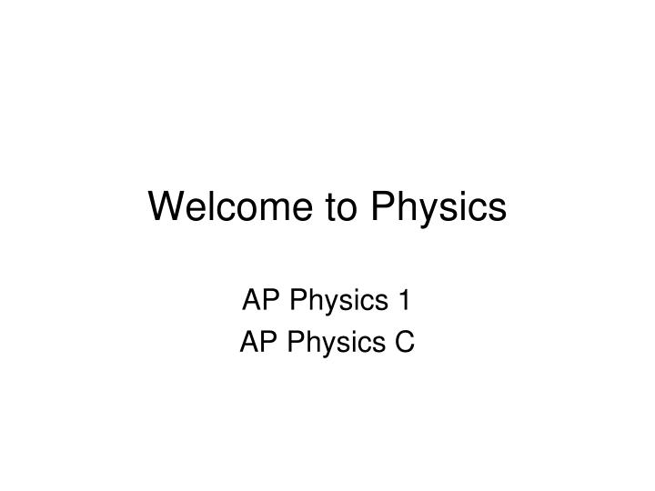 welcome to physics n.