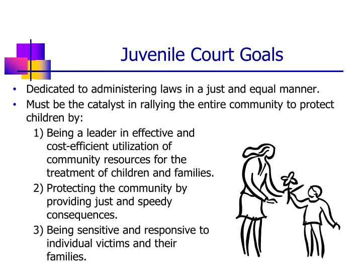 juvenile court The juvenile court hears cases that involve the care of a minor child or the behavior of a minor child court procedures protect the rights of children and families by handling the matters in a protected environment.
