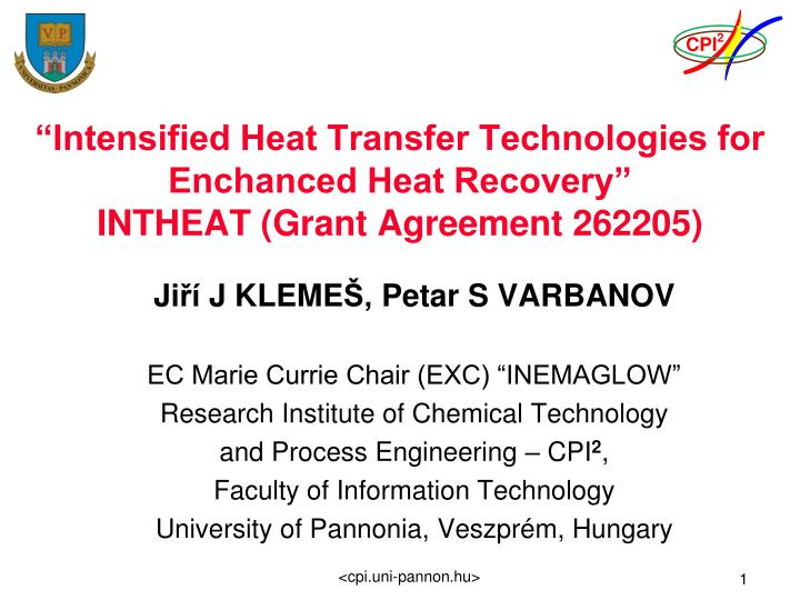 intensified heat transfer technologies for enchanced heat recovery intheat grant agreement 262205 n.