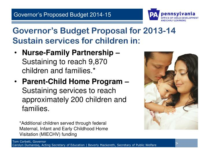 Governor's Budget Proposal for 2013-14 Sustain services for children in: