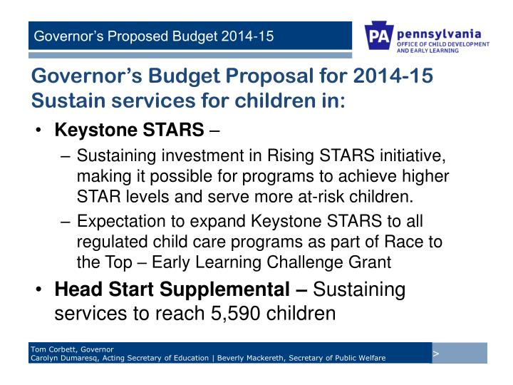 Governor's Budget Proposal for 2014-15 Sustain services for children in: