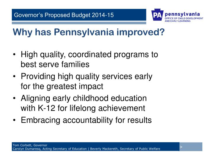 Why has Pennsylvania improved?