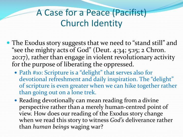 A Case for a Peace (Pacifist)