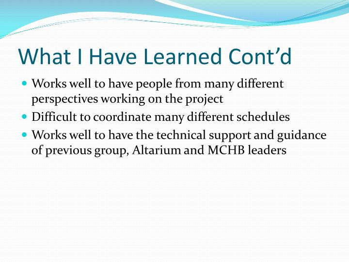 What I Have Learned Cont'd