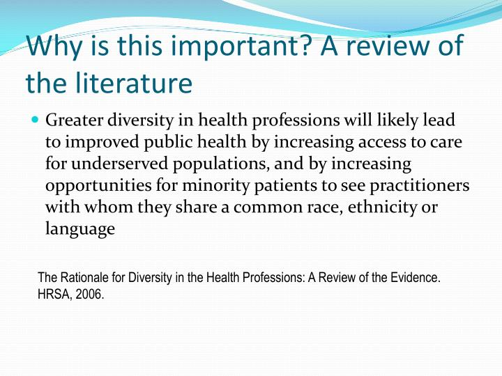 Why is this important? A review of the literature