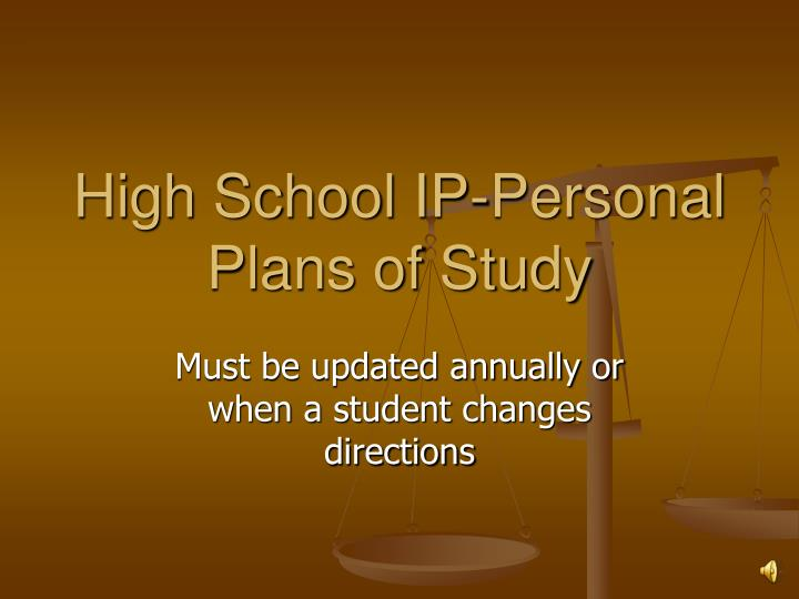 High School IP-Personal Plans of Study