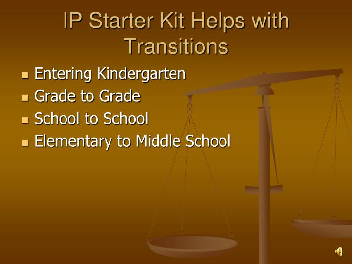 IP Starter Kit Helps with Transitions
