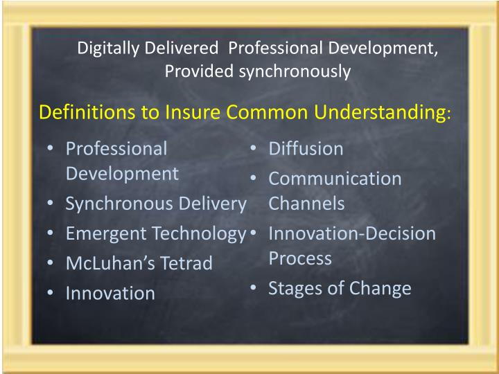 Digitally Delivered  Professional Development, Provided synchronously