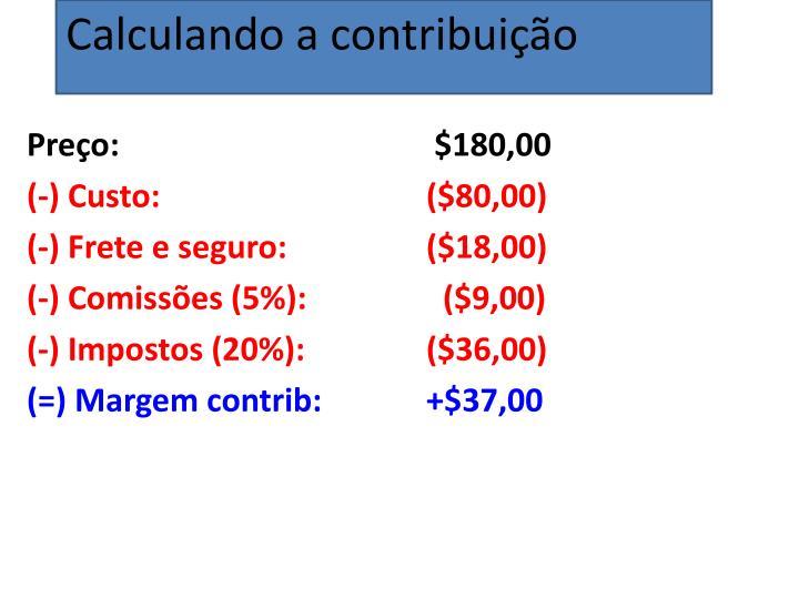 Calculando a contribuição