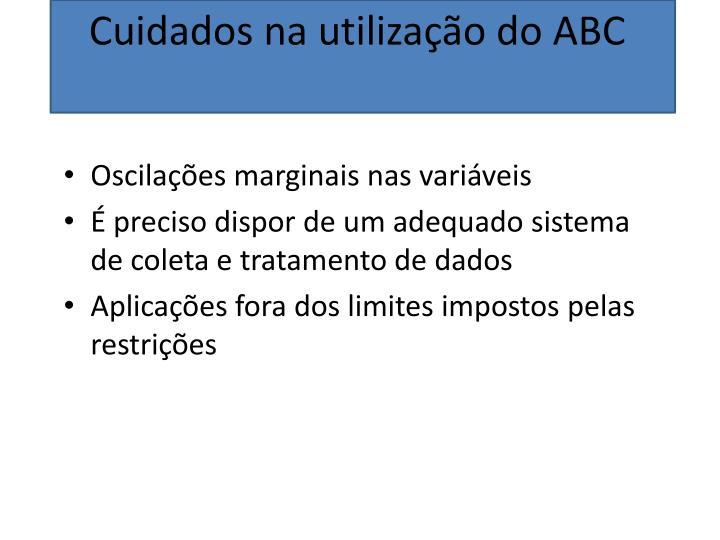 Cuidados na utilização do ABC