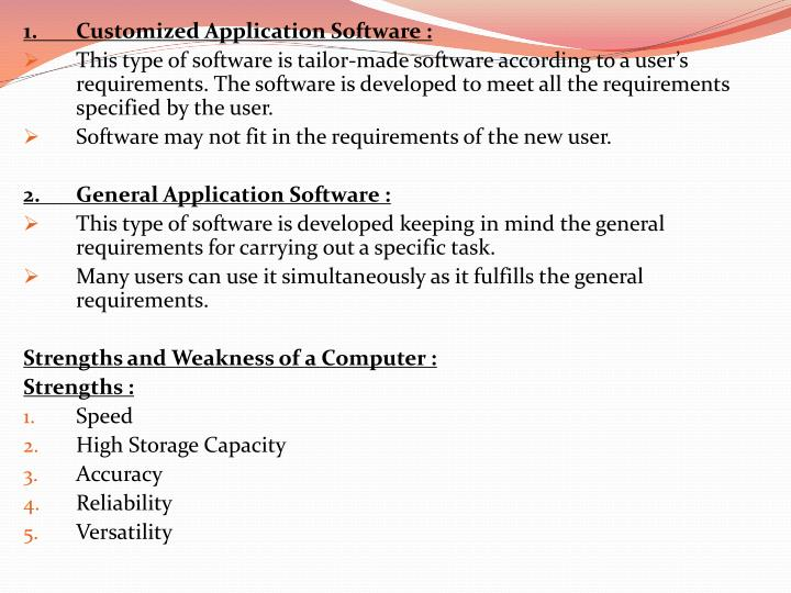 1.Customized Application Software :