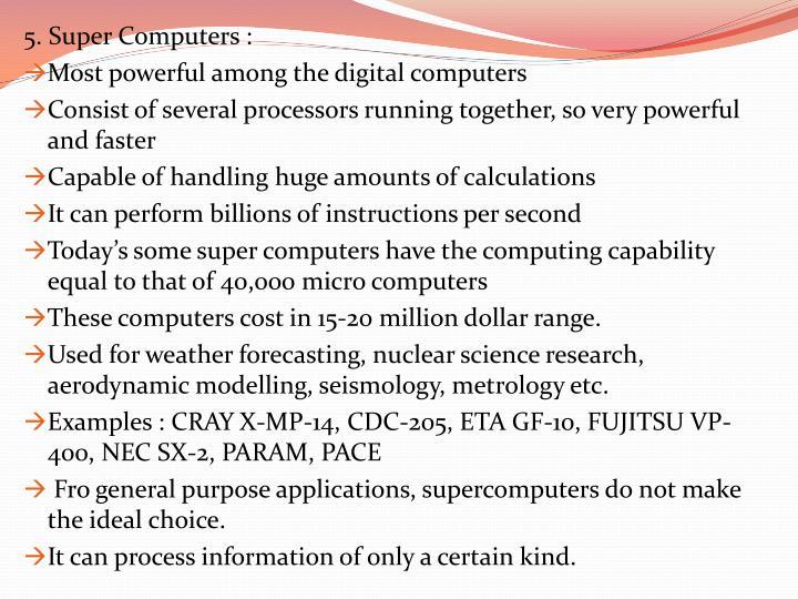 5. Super Computers :