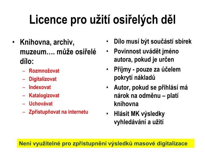 Licence pro užití osiřelých děl