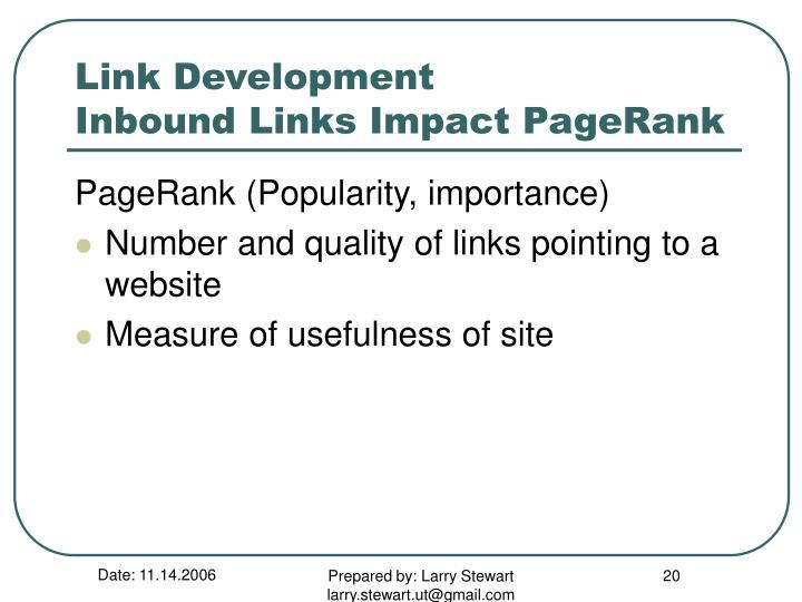 Link Development            Inbound Links Impact PageRank