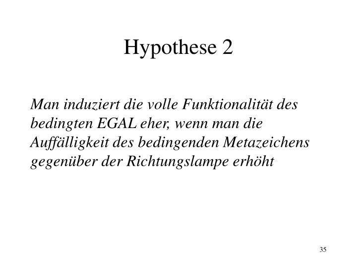 Hypothese 2