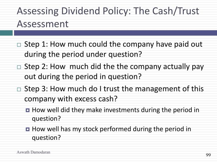 Assessing Dividend Policy: The Cash/Trust Assessment