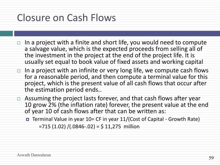 Closure on Cash Flows