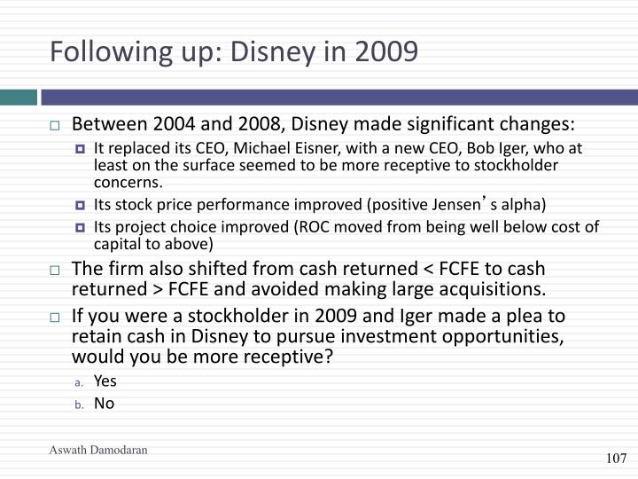 Following up: Disney in 2009