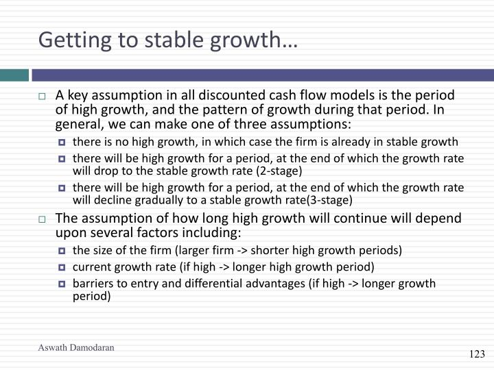 Getting to stable growth…