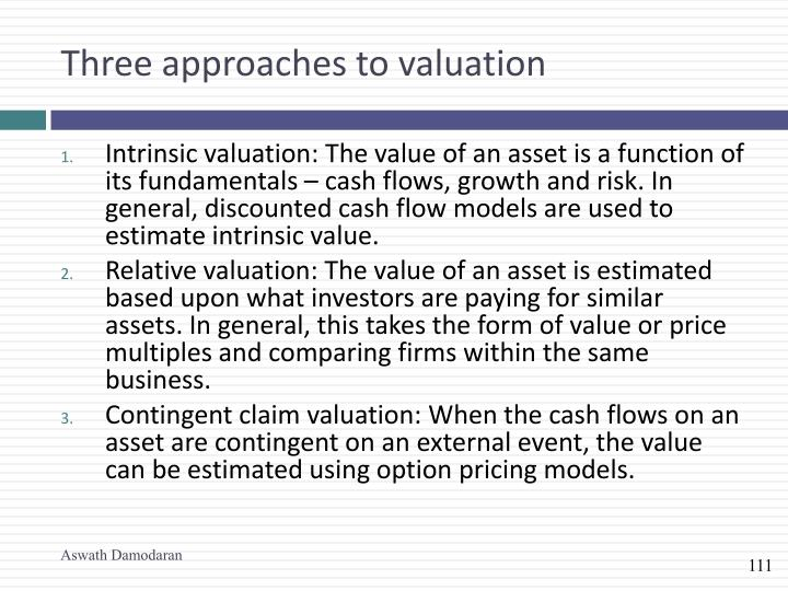Three approaches to valuation
