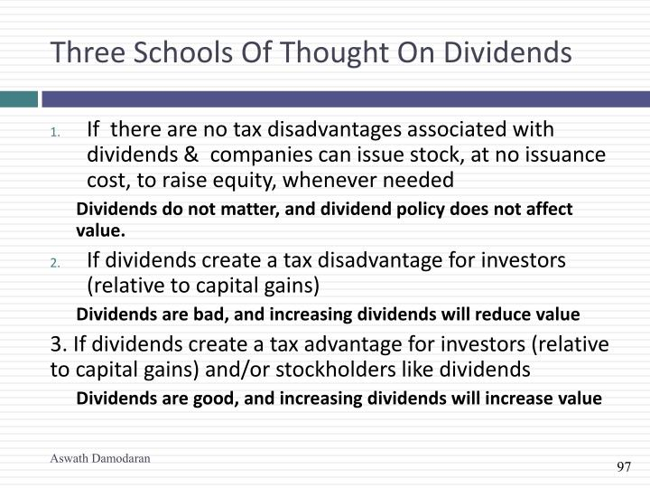 Three Schools Of Thought On Dividends