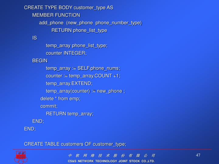 CREATE TYPE BODY customer_type AS