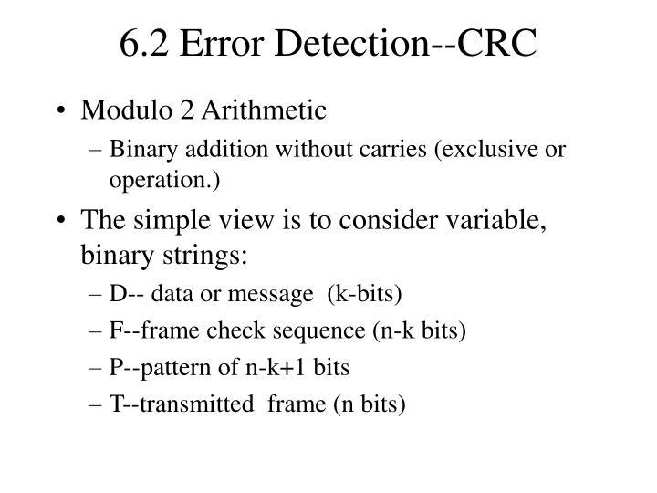 6.2 Error Detection--CRC