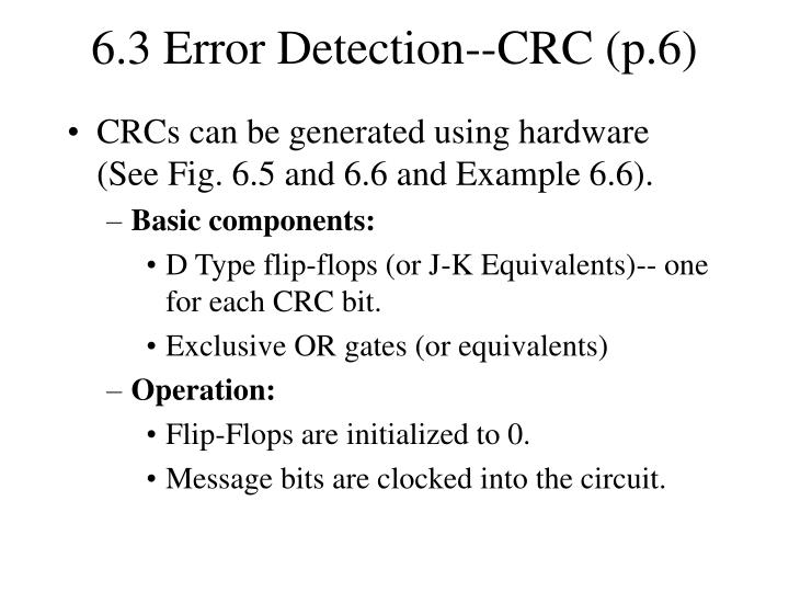 6.3 Error Detection--CRC (p.6)