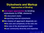 stylesheets and markup approaches of binding