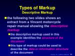 types of markup descriptive markup
