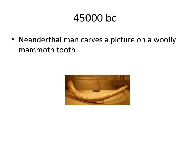 45000 bc