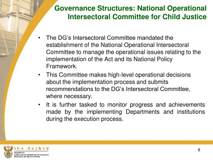 Governance Structures: National Operational Intersectoral Committee for Child Justice