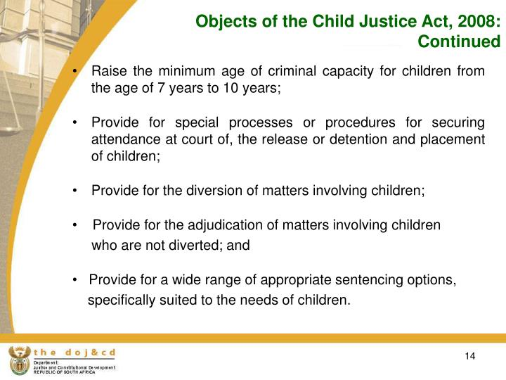 Objects of the Child Justice Act, 2008: Continued