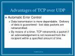 advantages of tcp over udp