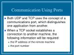 communication using ports