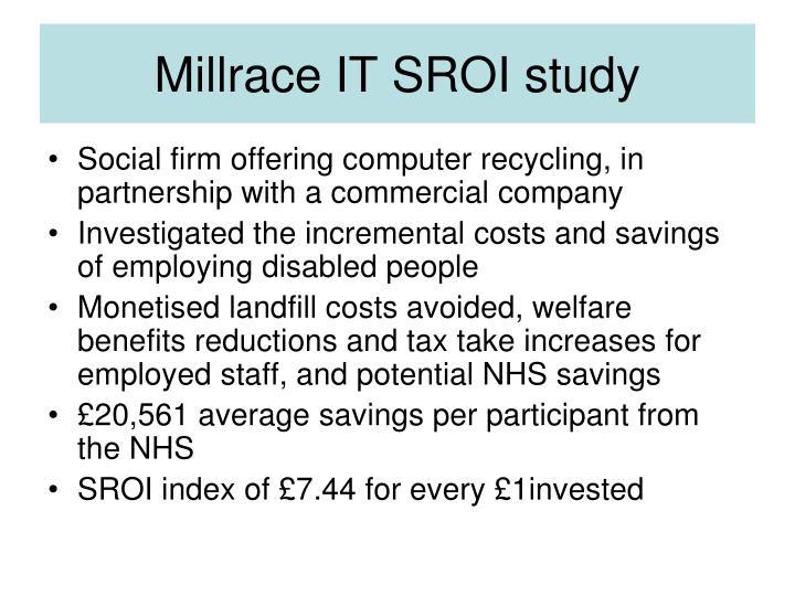 Millrace IT SROI study