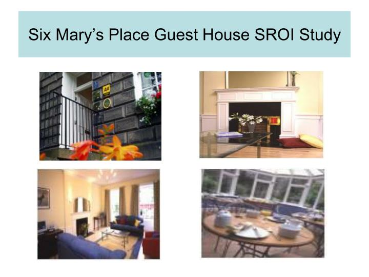 Six Mary's Place Guest House SROI Study