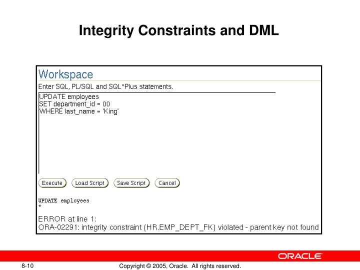 Integrity Constraints and DML