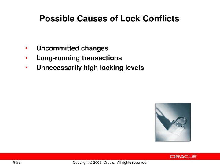 Possible Causes of Lock Conflicts