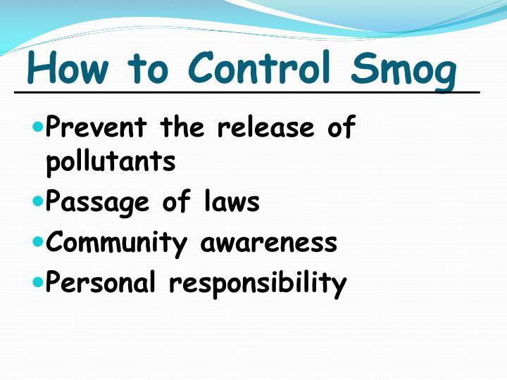 How to Control Smog