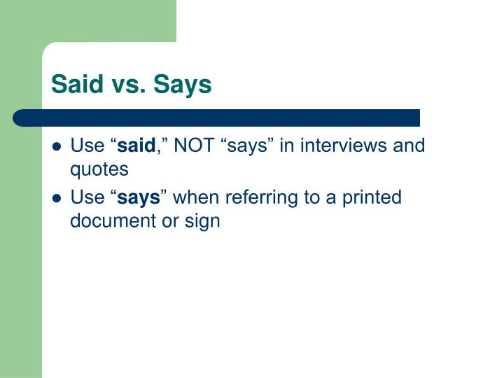 Said vs. Says