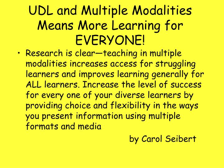UDL and Multiple Modalities Means More Learning for EVERYONE!