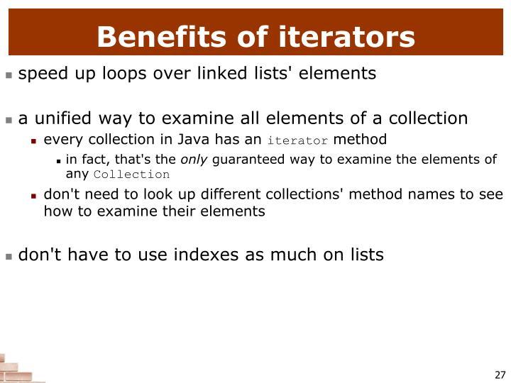 Benefits of iterators