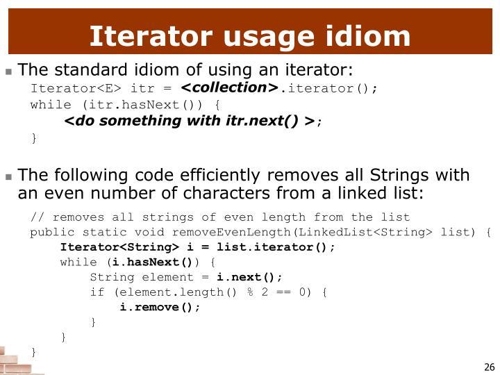 Iterator usage idiom