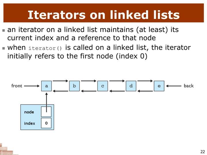 Iterators on linked lists