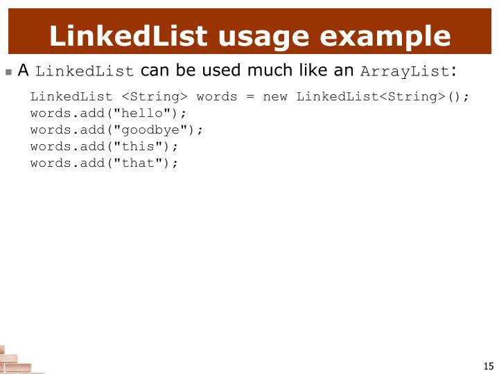 LinkedList usage example