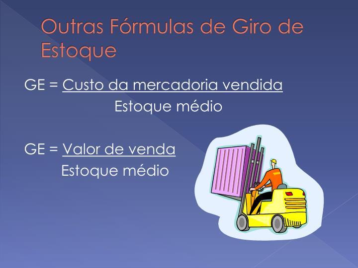 Outras Fórmulas de Giro de Estoque